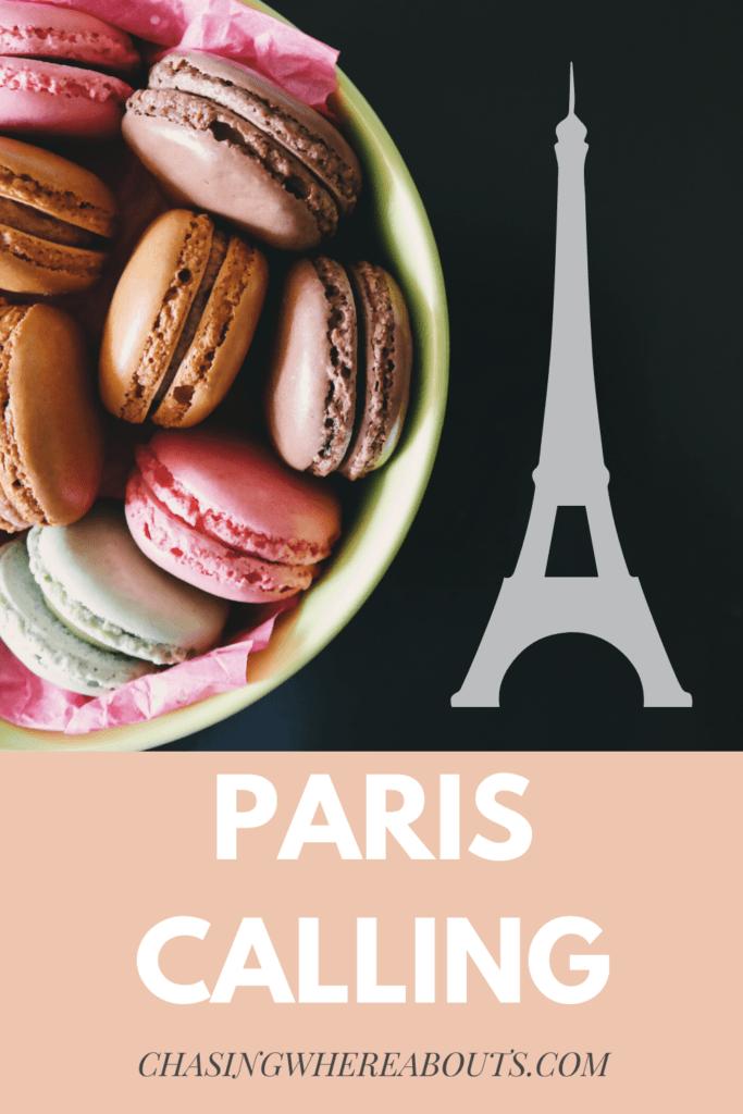 Macaron- Paris Calling- Chasing Whereabouts